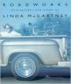 Roadworks - Linda McCartney