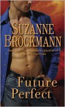 Future Perfect - Suzanne Brockmann