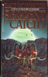 Serpent Catch - Dave Wolverton