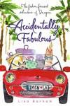 Accidentally Fabulous - Lisa Barham, Sujean Rim