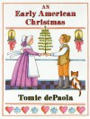 An Early American Christmas - Tomie dePaola