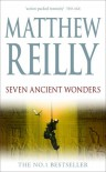 Seven Ancient Wonders (Jack West Jr., #1) - Matthew Reilly