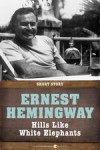 Hills Like White Elephants: Short Story - Ernest Hemingway
