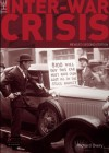 The Inter-War Crisis: 1919-1939 - Richard Overy