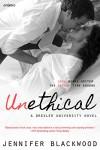 Unethical (Entangled Embrace) - Jennifer Blackwood