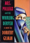 Mrs. Pollifax and the Whirling Dervish (Mrs. Pollifax, Book 9) - Dorothy Gilman