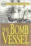 The Bomb Vessel - Richard Woodman