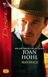 Maverick (Silhouette Desire) - Joan Hohl