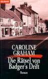 Die Rätsel von Badger's Drift  - Caroline Graham