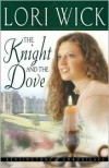 The Knight and the Dove - Lori Wick