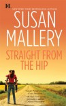 Straight from the Hip - Susan Mallery