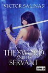 The Sword and Its Servant (Grauwelt) - Victor Salinas