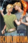 Equilibrium - Katey Hawthorne