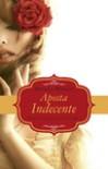 Aposta Indecente - Matilda Wright