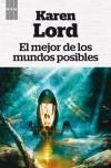 El mejor de los mundos posibles (FANTASTICA) - KAREN LORD