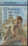 Makeshift Marriage - Marjorie Lewty