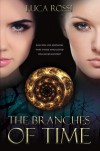 The Branches of Time - Luca  Rossi