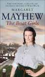 The Boat Girls - Margaret Mayhew