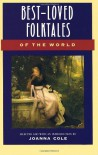 Best-Loved Folktales of the World (The Anchor folktale library) - Joanna Cole
