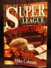 Super League: The Inside Story - Mike Colman