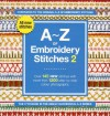 A Z Of Embroidery Stitches: V. 2 - Susan O'Connor, Lizzie Kulinski