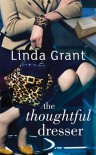 The Thoughtful Dresser - Linda Grant