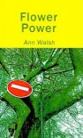 Flower Power - Ann Walsh