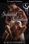 Sweetest Salvation - Kacey Hammell