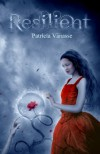 Resilient - Patricia Vanasse