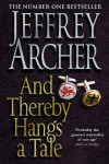 And Thereby Hangs a Tale - Archer;Jeffrey Archer