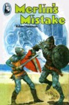 Merlin's Mistake - Robert  Newman