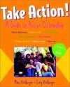 Take Action!: A Guide to Active Citizenship - Marc Kielburger, Craig Kielburger