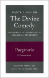 The Divine Comedy, II. Purgatorio. Part 2: Commentary - Dante Alighieri, Charles S. Singleton