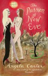The Passion of New Eve (Virago Modern Classics) - Angela Carter