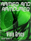 Armed and Armoured - Viola Grace