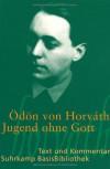 Jugend ohne Gott (Suhrkamp BasisBibliothek, #7) - Ödön von Horváth, Elisabeth Tworek