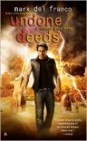 Undone Deeds  - Mark Del Franco