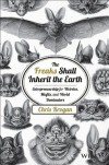 The Freaks Shall Inherit the Earth: Entrepreneurship for Weirdos, Misfits, and World Dominators - Chris Brogan