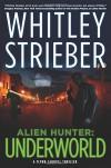Alien Hunters Novel #2 - Whitley Strieber
