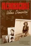 Incorrigible - Velma Demerson