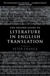 The Oxford Guide to Literature in English Translation - Peter France