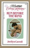 Run Before the Wind - Joellyn Carroll