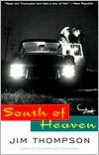 South of Heaven - Jim Thompson