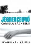 Jéghercegnő - Camilla Läckberg