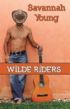 Wilde Riders (Old Town Country Romance) - Savannah Young