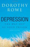 Depression: The Way Out of Your Prison - Dorothy Rowe