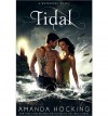 [ TIDAL (WATERSONG NOVELS #03) ] BY Hocking, Amanda ( AUTHOR )Jun-04-2013 ( Hardcover ) - Amanda Hocking