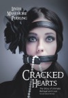 Cracked Hearts: The Story of Ultimate Betrayal and Love - Linda Masemore Pirrung
