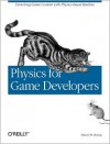 Physics for Game Developers - David M. Bourg