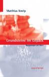 Grundsteine im Gepäck - Begegnungen mit Polen - Matthias Kneip